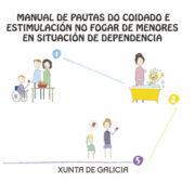 Manual para pautas de cuidado y estimulación en el hogar de menores en situación de dependencia